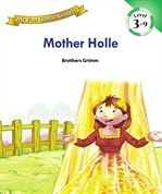 My First Classic Readers Lv.3 : 09. Mother Holle